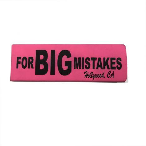 Eraser For BIG Mistake - Neon Pink