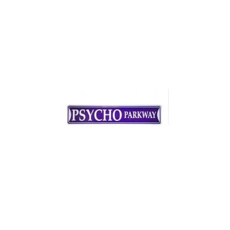Psycho Parkway Tin Street