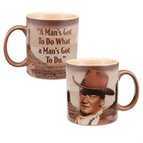 "John Wayne ""A man's got to do..."" 12 oz. Ceramic Mug"
