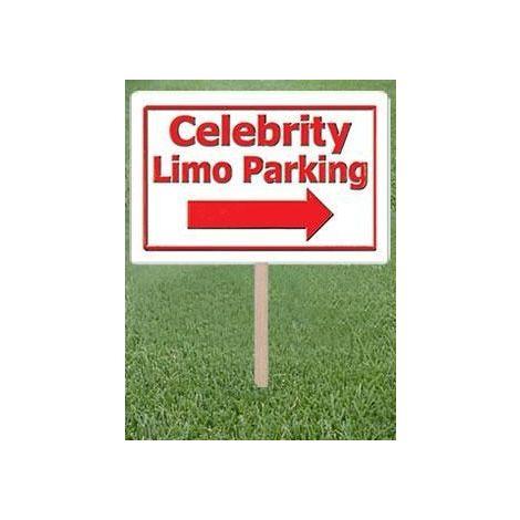 Celebrity Limo Parking Yard Sign